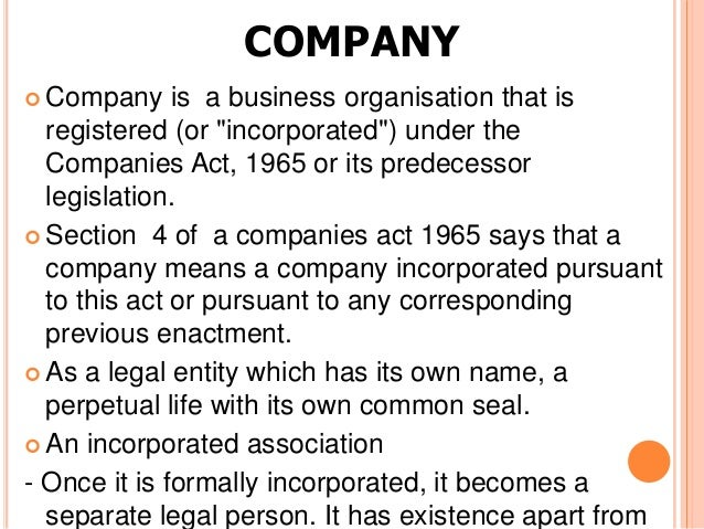"""COMPANY Company     is a business organisation that is  registered (or """"incorporated"""") under the  Companies Act, 1965 or ..."""