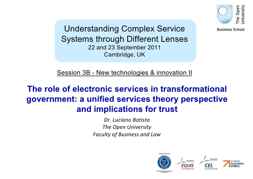 Understanding Complex Service        Systems through Different Lenses                 22 and 23 September 2011            ...