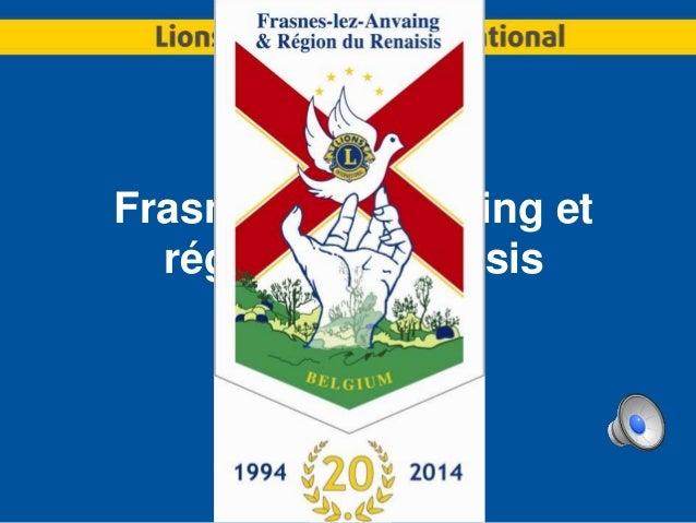 Lions Club Frasnes-Lez-Anvaing et région du Renaisis