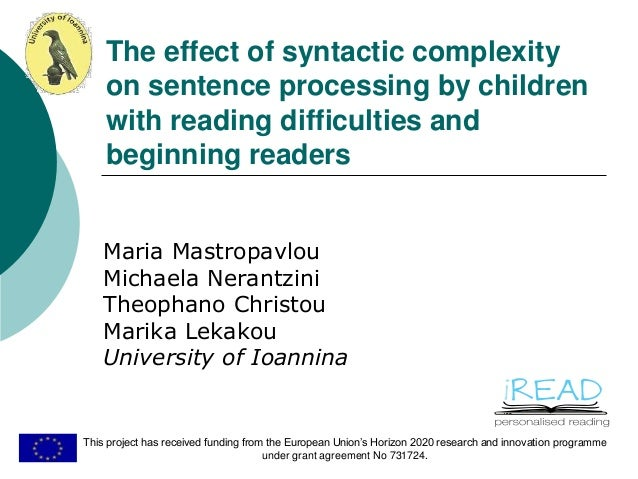 THE EFFECT OF SYNTACTIC COMPLEXITY ON SENTENCE PROCESSING BY CHILDREN…