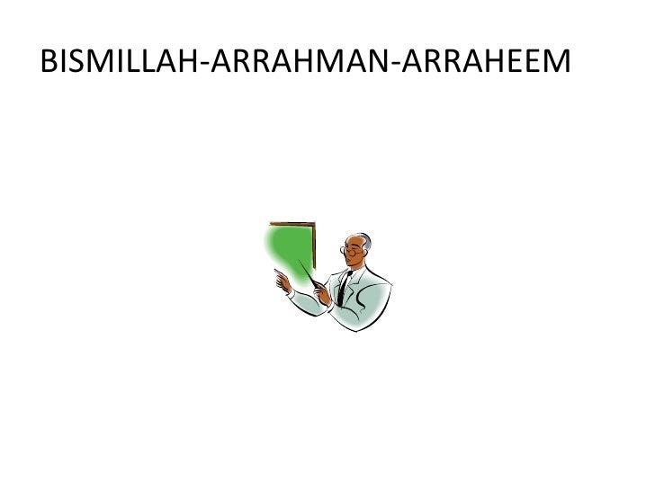 BISMILLAH-ARRAHMAN-ARRAHEEM<br />