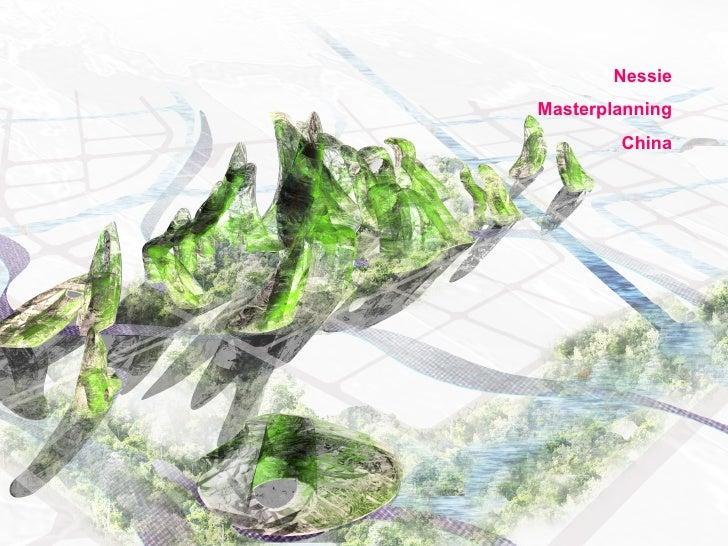 Nessie Masterplanning China
