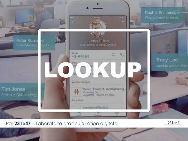 LOOKUP Par 231e47 – Laboratoire d'acculturation digitale
