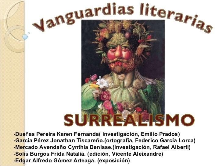 -Due ñ as Pereira Karen Fernanda( investigación,  Emilio Prados) -García Pérez Jonathan Tiscare ñ o.(ortografía,  Federico...