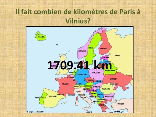 Il fait combien de kilomètres de Paris à  Vilnius?  1709.41 km