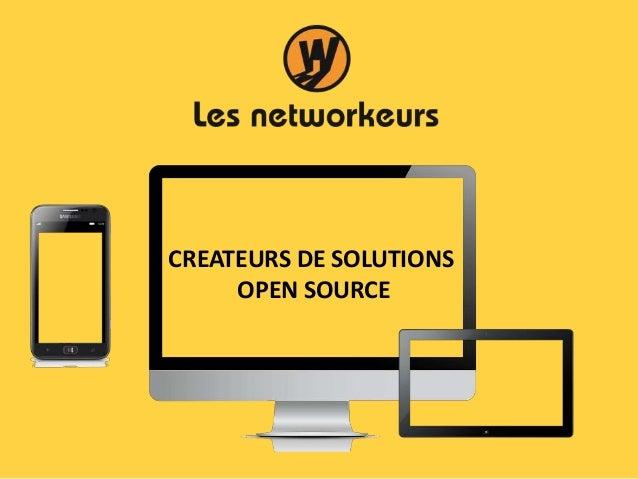 CREATEURS DE SOLUTIONS OPEN SOURCE