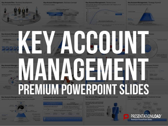 Key-Account-Management / Graphic Concept Template Key-Accounts require a special treatment due to their key role in the su...