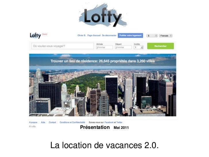Présentation   Mai 2011La location de vacances 2.0.