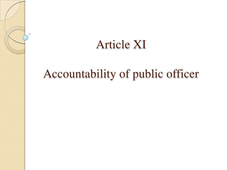Article XIAccountability of public officer<br />