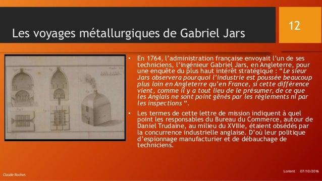 Les voyages métallurgiques de Gabriel Jars • En 1764, l'administration française envoyait l'un de ses techniciens, l'ingén...