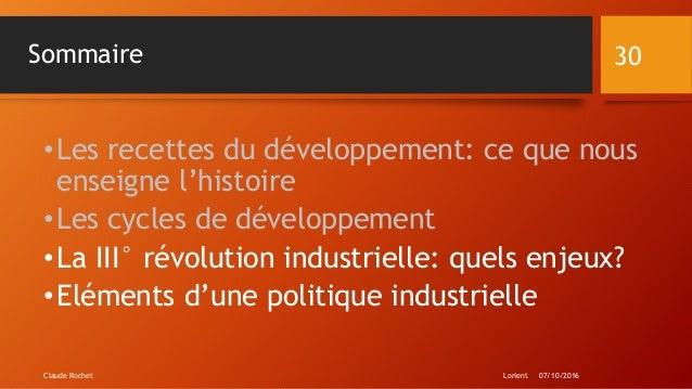 Sommaire •Les recettes du développement: ce que nous enseigne l'histoire •Les cycles de développement •La III° révolution ...