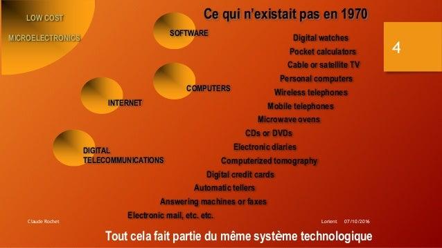 Lorient 07/10/2016Claude Rochet 4 Ce qui n'existait pas en 1970 Personal computers Cable or satellite TV Answering machine...