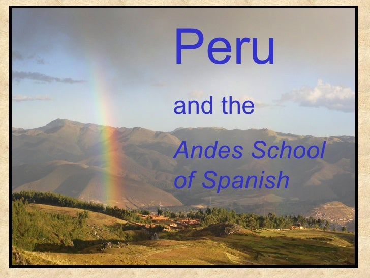 Peru and the Andes School of Spanish