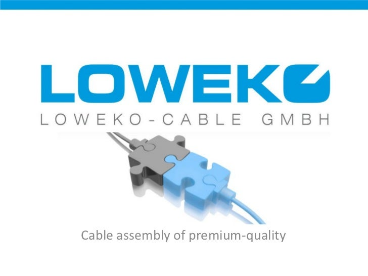 Cable assembly of premium-quality