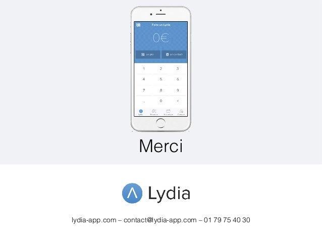 lydia-app.com – contact@lydia-app.com – 01 79 75 40 30 Merci