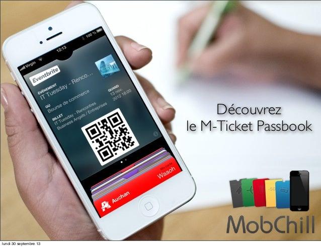 Découvrez le M-Ticket Passbook lundi 30 septembre 13