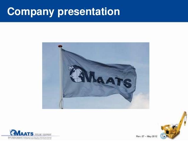 Rev. 07 – May 2012 Company presentation