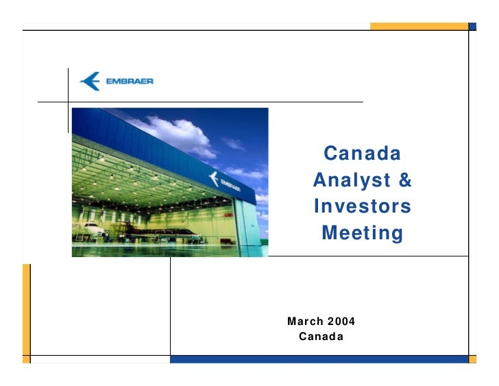 Canada    Analyst &    Investors     Meeting    March 2004  Canada