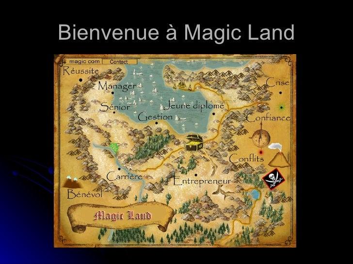 Bienvenue à Magic Land