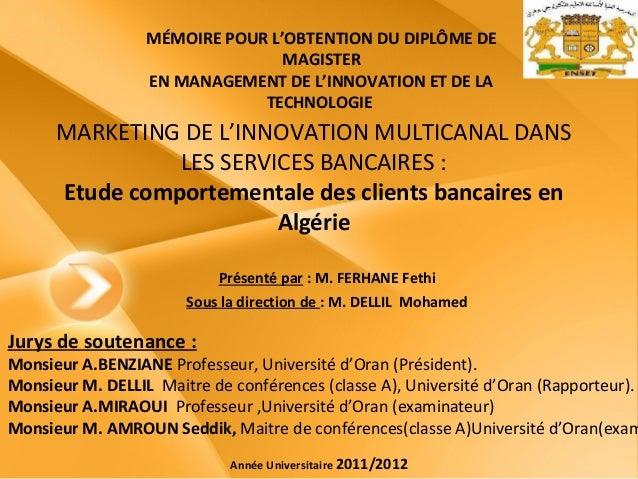 MÉMOIRE POUR L'OBTENTION DU DIPLÔME DE                                 MAGISTER                  EN MANAGEMENT DE L'INNOVA...