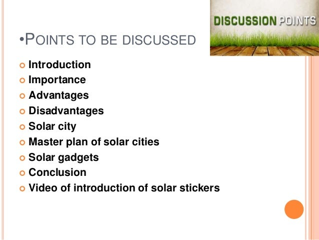 solar energy conclusion ppt Active solar heating: advantages and disadvantages  over the past 15 years solar energy demand has grown at about 25% per annum over the past 15 years world is .