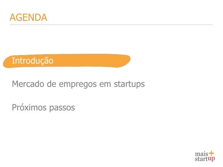 Perfil da startup brasileira - by MaisStartup Slide 2