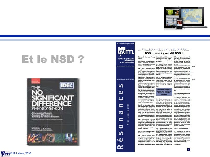 © M. Lebrun, 2010 Et le NSD ?