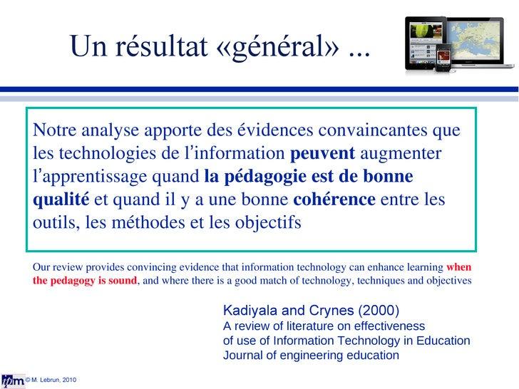 Un résultat «général» ... © M. Lebrun, 2010 Kadiyala and Crynes (2000) A review of literature on effectiveness  of use of ...