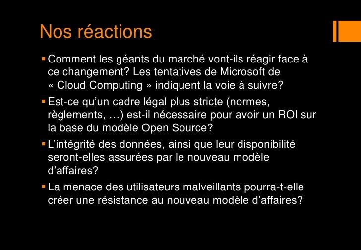 Nos réactions<br />Comment les géants du marché vont-ils réagir face à ce changement? Les tentatives de Microsoft de «Clo...