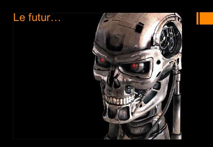 Le futur…<br />