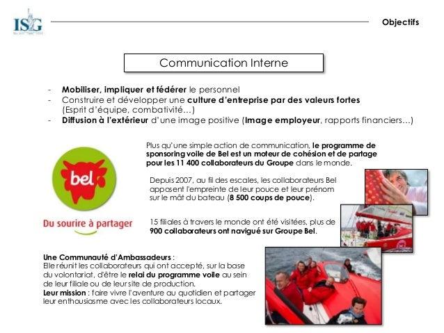 Communication Interne Objectifs - Mobiliser, impliquer et fédérer le personnel - Construire et développer une culture d'en...