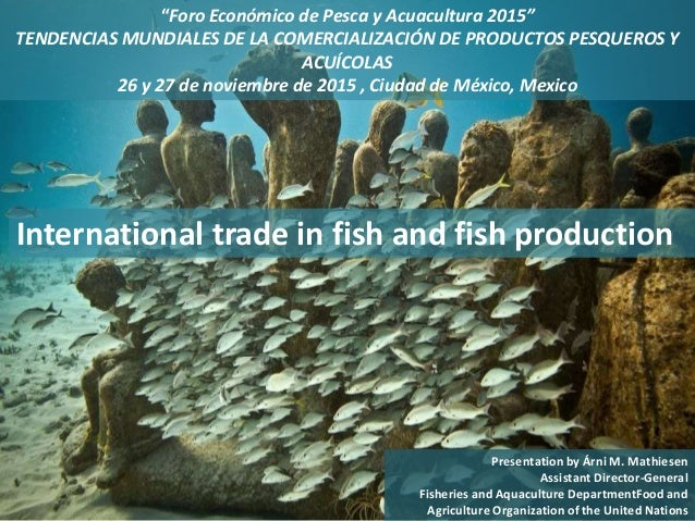 international trade in fish and fish production