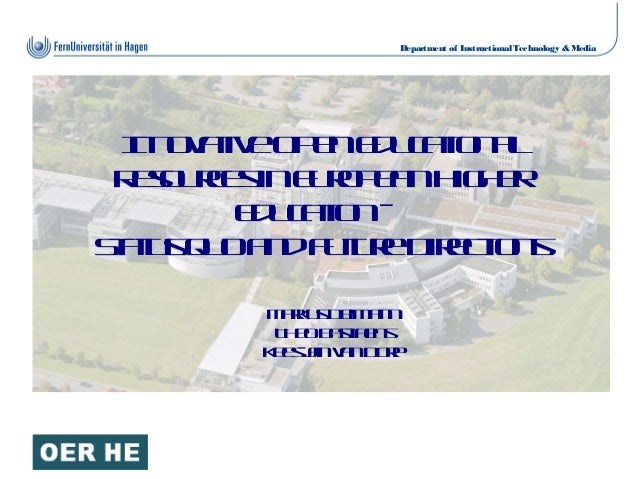 Department of Instructional Technology & Media InnovativeOpenEducationalInnovativeOpenEducational ResourcesinEuropeanHighe...