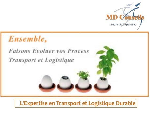 L'Expertise en Transport et Logistique Durable