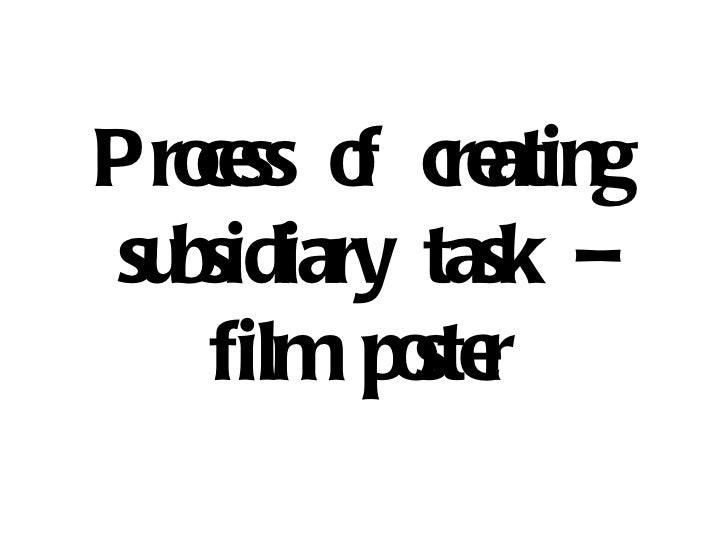 Process of creating subsidiary task – film poster