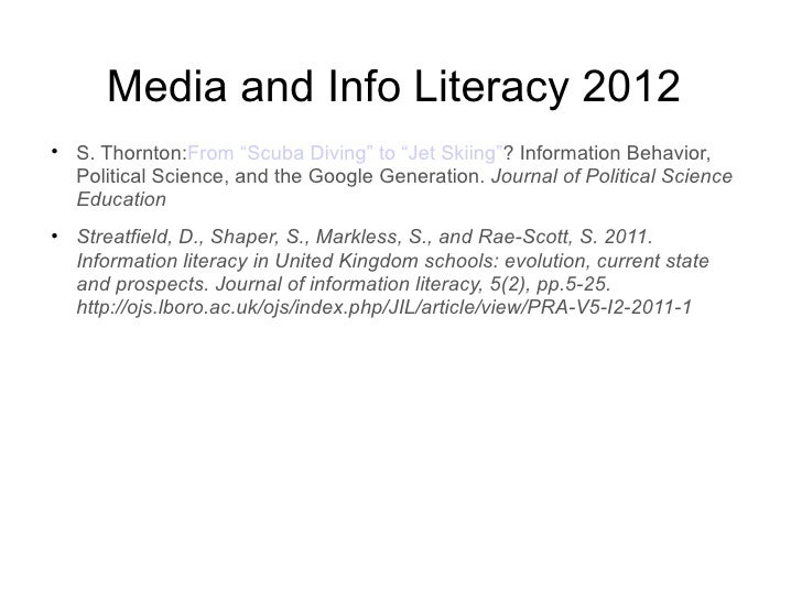 """Media and Info Literacy 2012    S. Thornton:From """"Scuba Diving"""" to """"Jet Skiing""""? Information Behavior,    Political Scien..."""
