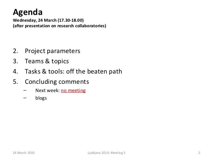 Presentation, Meeting5, Collaborative Research Project, 24 March2010 Slide 2