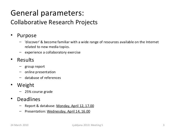 Presentation, Meeting5, Collaborative Research Project, 24 March2010 Slide 3