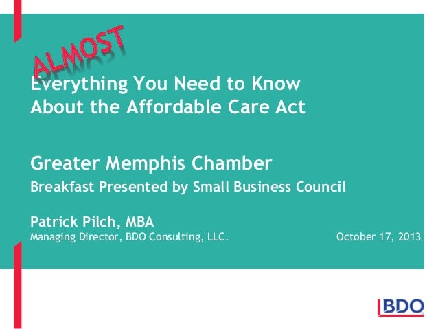 Everything You Need to Know About the Affordable Care Act  Greater Memphis Chamber Breakfast Presented by Small Business C...