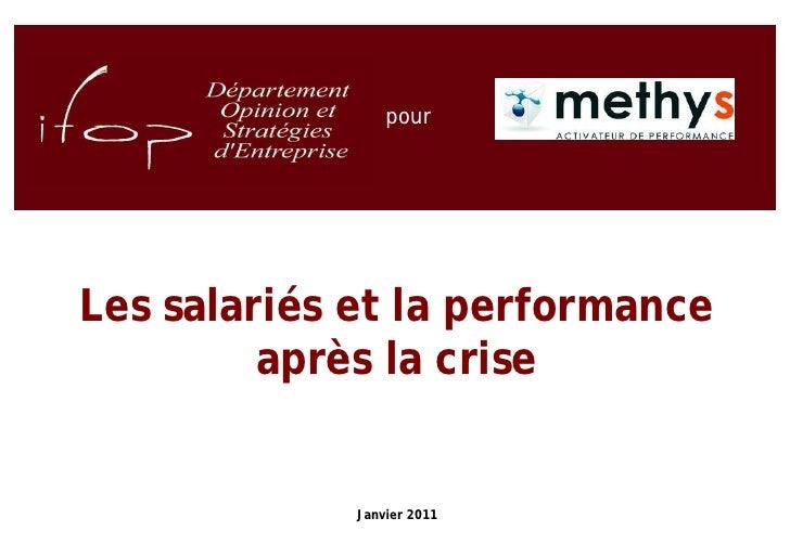pourLes salariés et la performance         après la crise             Janvier 2011