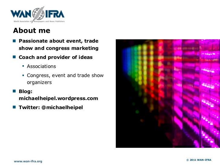 """About me! Passionate about event, trade  show and congress marketing! Coach and provider of ideas   """" Associations   """" Con..."""