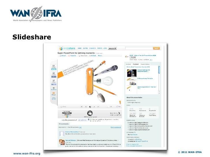 Slideshare             © 2011 WAN-IFRA