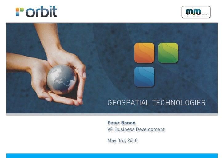 Peter Bonne VP Business Development  May 3rd, 2010