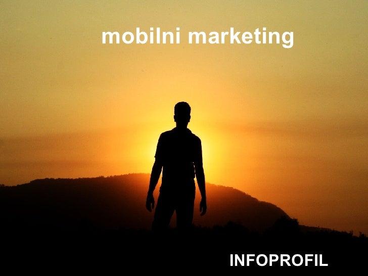 mobilni marketing INFOPROFIL