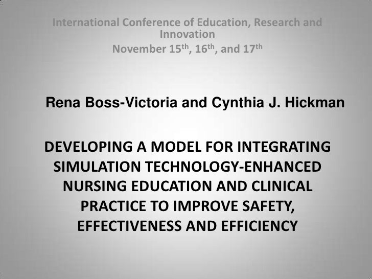 International Conference of Education, Research and Innovation<br />November 15th, 16th, and 17th<br />Rena Boss-Victoria ...