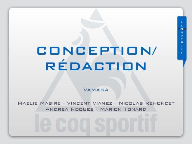 L e COQ S P O R T I FCONCEPTION/ RÉDACTION Maelie Mabire - Vincent Vianez - Nicolas Renoncet Andrea Roques - Marion ...