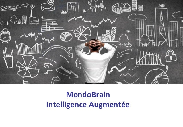 MondoBrain Intelligence Augmentée