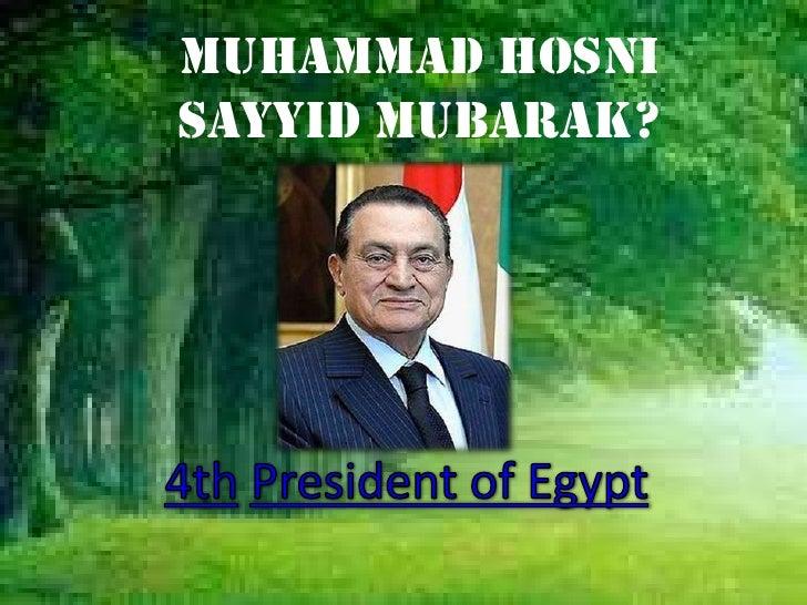 Muhammad HosniSayyid Mubarak?