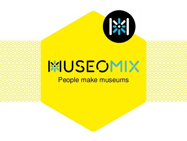 People make museums