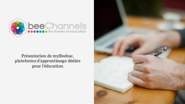 Présentation de myBeebac,  plateforme d'apprentissage privée  pour l'éducation